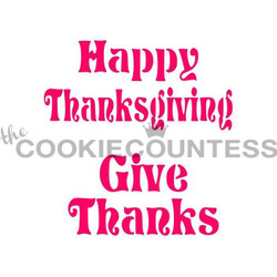 "Thanksgiving phrases stencil.  Overall size approximately 5.5"" x 5.5"". PINK sections in image are the open sections. Stencils are 5mil Food Grade plastic, washable and reusable."