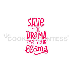 "Save the Drama For Your Llama stencil. Design size is 1.77"" x 2.75"". Overall stencil size approximately 5.5"" x 5.5"". PINK sections in image are the open sections. Stencils are 5mil Food Grade plastic, washable and reusable"