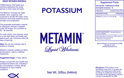 Metamin Potassium, Ionic Angstrom Liquid Minerals, is available in 16, 32, or 128 oz