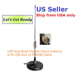 LGR Dual Band Magnet Mount Antenna w/PL-259 12' RG58 Cable