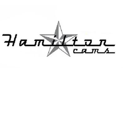 HAMILTON CAMS