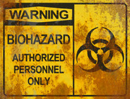 Warning Biohazard Authorized THICK Sign - Halloween Decor Prop Road and Lawn Decoration