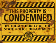 Property Condemned THICK Sign - Halloween Decor Prop Road and Lawn Decoration