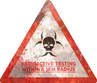Radiation Radius THICK Sign - Halloween Decor Prop Road and Lawn Decoration