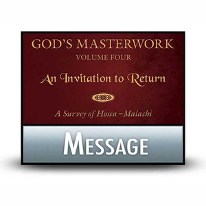 God's Masterwork Vol 4:  11  Zechariah: Man of Vision and Faith.  MP3 Download