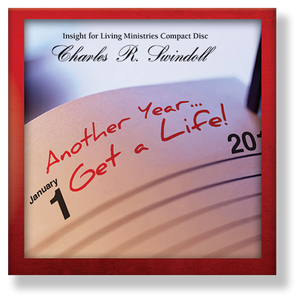 New Year's Message:  Another Year ... Get a Life!   CD