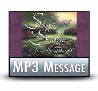 Songs for All Seasons from the Psalms:  01 The Significance of Songs.   MP3 Download