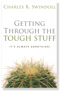 Getting Through the Tough Stuff.  Paperback Book