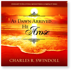 Easter Message: As Dawn Arrived ... He Arose