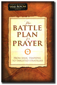 The Battle Plan for Prayer.  Paperback Book