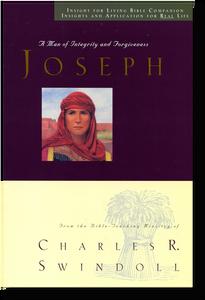 Joseph - A Man of Integrity and Forgiveness.  Bible Companion