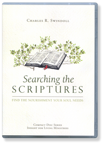 Searching the Scriptures: Find the Nourishment Your Soul Needs.  8 CD Series