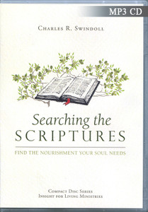 Searching the Scriptures: Find the Nourishment Your Soul Needs.  8 MP3 Series on 1 CD