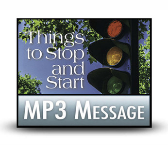 Things to Stop and Start:  09  Stop Criticizing Earth and Start Contemplating Heaven.  MP3 Download