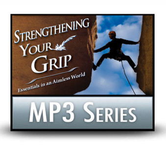 Strengthening Your Grip: Essentials in an Aimless World.  14 MP3 Series Download