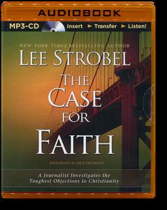 The Case for Faith.  Unabridged MP3 Audio Book