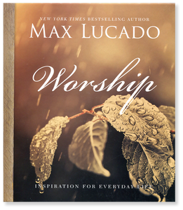 Worship. Inspiration for Everyday Life.  Hardback Book