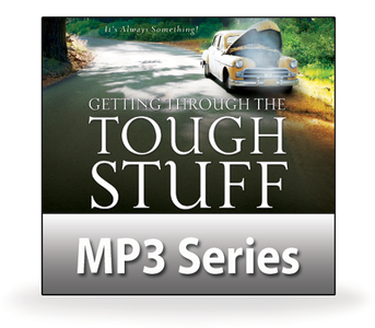 Getting Through the Tough Stuff.  14 MP3 Series Download