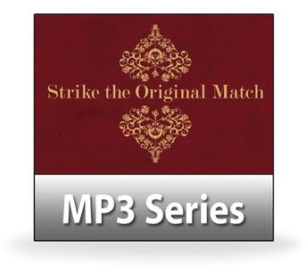 Strike the Original Match.  14 MP3 Series Download