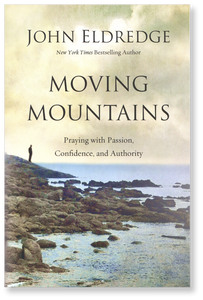 Moving Mountains: Praying with Passion, Confidence and Authority.  Paperback Book