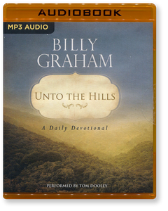 Unto The Hills. A Daily Devotional. Unabridged MP3 Audio Book