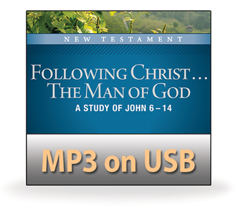 Following Christ ... The Man of God.  14 MP3 on USB Series