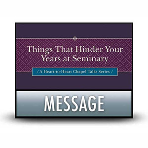 Things That Hinder Your Years at Seminary.  02  Things We Do That Make Ministry Difficult.   MP3 Download