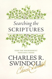 Searching the Scriptures: Find the Nourishment Your Soul Needs.  Paperback Book