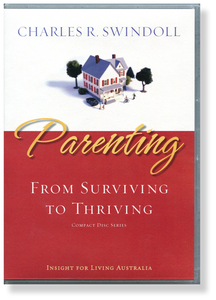 Parenting: From Surviving to Thriving.   12 CD Series