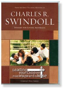 Leading Your Children From Wayward to Wise.   4 CD Series