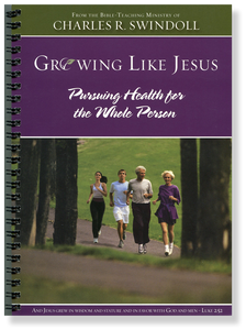 Growing Like Jesus: Pursuing Health for the Whole Person.  Paperback Book