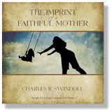 The Imprint of a Faithful Mother.  2 CD Set