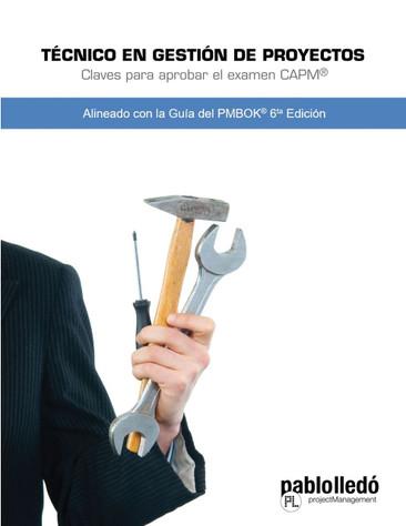 Este libro PDF en Español se basa en los mismos contenidos que el libro Director de Proyectos, pero adaptando las preguntas y explicaciones para los que quieran certificar como CAPM®.  Versión: 6.1