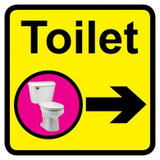 Toilet sign with right arrow - 300mm x 300mm