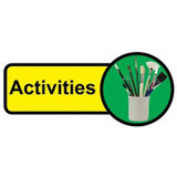 Activities Room sign - 480mm x 210mm