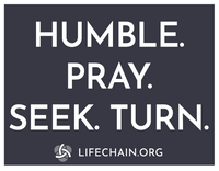 Humble. Pray. Seek. Turn./Abortion Kills Children--LAMINATED