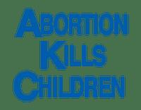 Abortion Kills Children-Vintage --LAMINATED