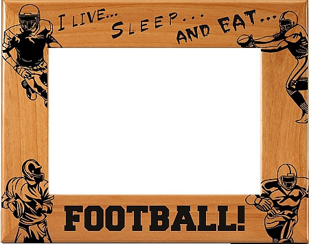 Live, Sleep, & Eat Football! Picture Frame