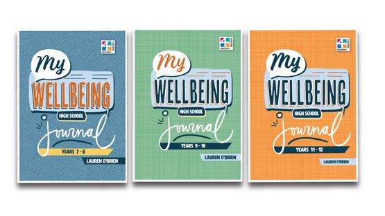 My Wellbeing Journals - High School Series