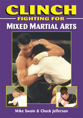 "Each generation produces only a handful of great fighters, and Mike Swain is without doubt one of this generation's finest. A former World and Olympic Champion, senior international instructor and authority in Grappling arts, his fame and popularity have come from the perfection of his technique, depth of Judo knowledge, and teaching ability. In this volume, Mike Swain shows the techniques and principles necessary for any student of Mixed Martial Arts to improve the ""clinch factor."" The information is for students of all levels, from beginner to advanced. Learn the Clinch techniques and strategies of a style that changed the world of combat sports. This book, which will raise your submission grappling proficiency to a new plateau, is for all Submission grappling and Mixed Martial Arts practitioners."