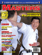 "MASTERS MAGAZINE and 3 HOUR DVD. WINTER 2010   Includes In-depth interview and techniques in the DVD section with Sensei Hiroyashu Fujishima. Joe Carbonara (Karate), Ip Man (Wing Chun), Ted Tabura ""The Sickle Master"", Nikkei Games 2010, Tony Annesi (Karate), Gerson Sanginitto (Gracie Barra Jiu Jitsu), 2010 Grassroots National Karate Camp, Jonathan Wang (Wushu) and much more!"
