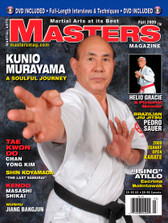 "MASTERS MAGAZINE and SPECIAL DVD. FALL 2009 Includes In-depth interview and techniques in the DVD section with Sensei Kunio Murayama. Pedro Sauer (Brazilian Jiu Jitsu), Atillo ""Ising"" (Escrima-Kali), Masashi Shikai (Kendo), Helio Gracie Jiu Jitsu, Wushu Jiang Bangjun, Chan Yong Kim (Tae Kwon Do), Shin Koyamada ""The Last Samurai"" and much more!"