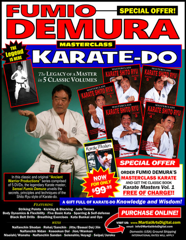"5 DVD SET MASTERSCLASS SHITO RYU KARATE  PLUS a 350-plus pages GIFT BOOK! This Special Offer includes the classic ""Karate Masters Vol.1"" for FREE! Legendary Sensei Fumio Demura is considered one of the best karate-do instructors in the world. This series is Sensei Demura´s legacy in the art of Shito Ryu Karate-do. Performed by Demura Sensei himself, this series was enterely filmed by ""Ancient Warrior Productions"".  Volume 1 includes striking points, target areas, standing positions and hand, elbow, kicking and blocking techniques; basic sparring and self-defense. (Approx. 60 min.) Volume 2 includes body dynamics, flexibility training, self-defense training, blocks, stances, striking, leg techniques, sparring and five kata. (Approx. 60 min.) Volume 3 includes senior and black-belt-level kata and self-defense techniques; judo throws; punches, elbows, chops, kicks and other techniques; and kata (naifanchin shodan, matsumura rohai, sanchin, jitte, bassai dai and jiin). (Approx. 60 min.) Volume 4 includes special breathing exercises; sparring drills; unsoku, bunkai and oyo; and black-belt-level kata (naifanchin nidan, jion, niseishi [nijushi ho], wanshu [empi], kusankui dai [kosookun dai] and wankan). (Approx. 60 min.) Volume 5 includes how to develop bigger, better and more powerful kicking techniques; black-belt-level drills; self-defense techniques; and kata (naifanchin san dan, seienshin, aoyagi [men's version], aoyagi [women's version], seipai and juroku). (Approx. 60 min.)"