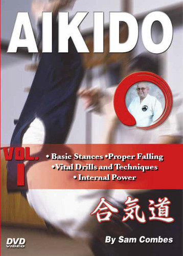 """AIKIDO Volume 1 By Sam Combes In this five-volume traditional martial arts DVD series, Sam Combes sensei—a retired police officer who holds a seventh-dan black belt—teaches aikido kata, self-defense and weapons techniques, which form the cornerstone of this highly effective ancient art.  Volume 1 includes aikido's basic stances, proper falling, vital drills and techniques. Exercises to make your body supple, kihon, ki and the """"Internal Spiritual Power""""."""