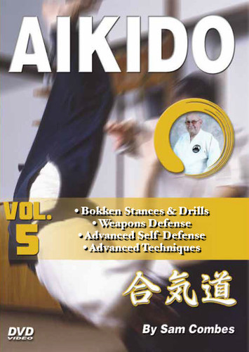 AIKIDO Volume 5 By Sam Combes In this five-volume traditional martial arts DVD series, Sam Combes sensei—a retired police officer who holds a seventh-dan black belt—teaches aikido kata, self-defense and weapons techniques, which form the cornerstone of this highly effective ancient art.   Volume 5 covers bokken stances and drills, weapons defense, advanced self-defense and advanced aikido techniques.