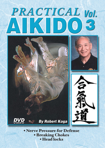 PRACTICAL AIKIDO Volume 3  by Robert Koga This is one of the finest and most comprehensive works ever presented on Aikido. Sensei Robert Koga (former premier law-enforcement instructor for the Los Angeles Police Department and consultant for countless other agencies in the United States and around the world) takes you beyond the theory and into the real world of practical Aikido to teach techniques that have been tried and proved in real-life situations.  Volume 3 includes nerve pressure for defense: breaking chokes, head locks, bear hugs and other grabs, proper arm-bars and more. (Approx. 55 min.)