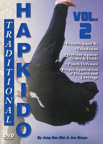 """TRADITIONAL HAPKIDO  Volume 2  By Grandmaster Jong Bae Rim & Joe Sheya In this original series filmed and produced by """"Ancient Warrior Productions"""", Grandmaster Jong Bae Rim and Instructor Joe Sheya teach the intricate aspects of the traditional Hapkido system as taught by the Great Yong Shui Choi.   Volume 2 covers breathing and Ki, takedowns and defense against grabs and holds, punch defenses, and proper application of pressure and leverage."""