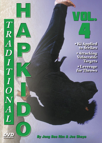 """TRADITIONAL HAPKIDO  Volume 4  By Grandmaster Jong Bae Rim & Joe Sheya In this original series filmed and produced by """"Ancient Warrior Productions"""", Grandmaster Jong Bae Rim and Instructor Joe Sheya teach the intricate aspects of the traditional Hapkido system as taught by the Great Yong Shui Choi.   Volume 4 highlights Ki applied to strikes, attacking vulnerable targets for defense, and use of leverage and pressure for throws and kick blocks."""