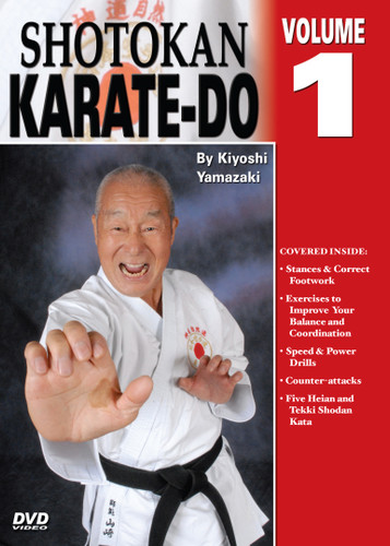 Shotokan Karate Volume 1  by Kiyoshi Yamazaki Chief International Instructor, Japan Karate Do Ryobu-Kai, Kiyoshi Yamazaki sensei —an eight-degree black belt from Ryobukai (Japan Karate Federation) and a ninth-degree Shindo Jinen Ryu—teaches you kata and sparring techniques from beginning through black-belt ranks. His own teacher, Yasuhiro Konishi, learned this style directly from Okinawan masters Funakoshi (shotokan) Mabuni (shito-ryu), Miyagi (goju-ryu) and Choki Motobu. This series includes: warm-ups, strikes and kicks, stances and footwork, black-belt kata, defenses, distance, timing, power and speed training, self-defense techniques, and much more. (Approx. 60 min, each DVD)  Stances and correct footwork Exercises to improve your balance and coordination Speed and power drills Counter-attacks Five Heian and Tekki Shodan Kata.