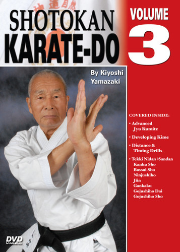 Shotokan Karate Volume 3 by Kiyoshi Yamazaki Chief International Instructor, Japan Karate Do Ryobu-Kai, Kiyoshi Yamazaki sensei —an eight-degree black belt from Ryobukai (Japan Karate Federation) and a ninth-degree Shindo Jinen Ryu—teaches you kata and sparring techniques from beginning through black-belt ranks. His own teacher, Yasuhiro Konishi, learned this style directly from Okinawan masters Funakoshi (shotokan) Mabuni (shito-ryu), Miyagi (goju-ryu) and Choki Motobu. This series includes: warm-ups, strikes and kicks, stances and footwork, black-belt kata, defenses, distance, timing, power and speed training, self-defense techniques, and much more. (Approx. 60 min, each DVD)  Advanced Jyu Kumite Developing Kime Distance & Timing drills Kata: Tekki Nidan/Sandan, Kanku Sho, Bassai Sho, Ninjushiho, Jiin, Gankaku, Gojushiho Dai & Sho